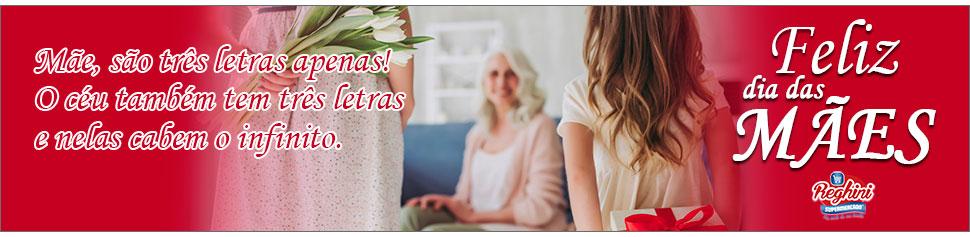 Dia das Mães Reghini